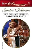The Italian Prince's Pregnant Bride: A Royal Pregnancy Romance