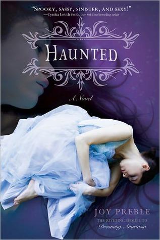 Haunted Dreaming Anastasia 2 By Joy Preble