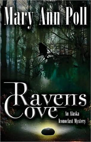 Raven's Cove: An Alaska Iconoclast Mystery Image