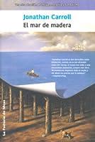 El mar de madera (Crane's View, #3)