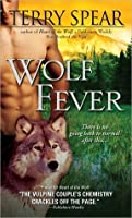 Wolf Feverr (Heart of the Wolf Series, # 6)
