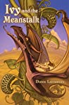 Ivy and the Meanstalk (Ivy, #2)