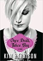 Once Dead, Twice Shy: A Novel