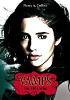 Nuit blanche (Vamps, #2)