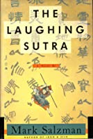The Laughing Sutra: A Novel