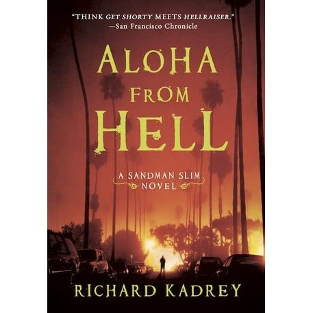 Aloha from hell sandman slim 3 by richard kadrey fandeluxe Ebook collections