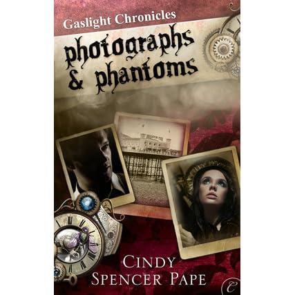 Photographs Phantoms By Cindy Spencer Pape