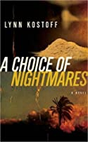 A Choice of Nightmares