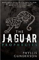 The Jaguar Prophecies