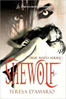 Shewolf (True Mates #1)