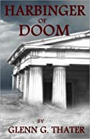 Harbinger of Doom - Gateway Edition (The Harbinger of Doom Saga, #1 novella length, #2)