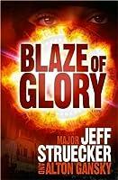 Blaze of Glory (Sgt. Major Eric Moyer, #2)