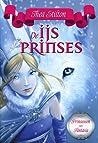 De ijsprinses (Prinsessen van Fantasia, #1)