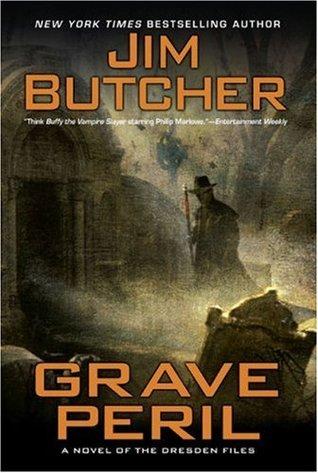Grave Peril (The Dresden Files, #3)