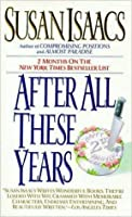 After All These Years: Novel, A