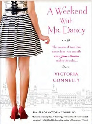 A Weekend with Mr. Darcy (Austen Addicts, #1)