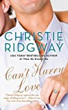 Can't Hurry Love (Three Kisses, #3)