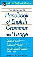 The McGraw-Hill Handbook of English Grammar and Usage the McGraw-Hill Handbook of English Grammar and Usage