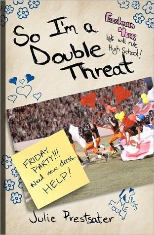 So I'm a Double Threat (Double Threat, #1)