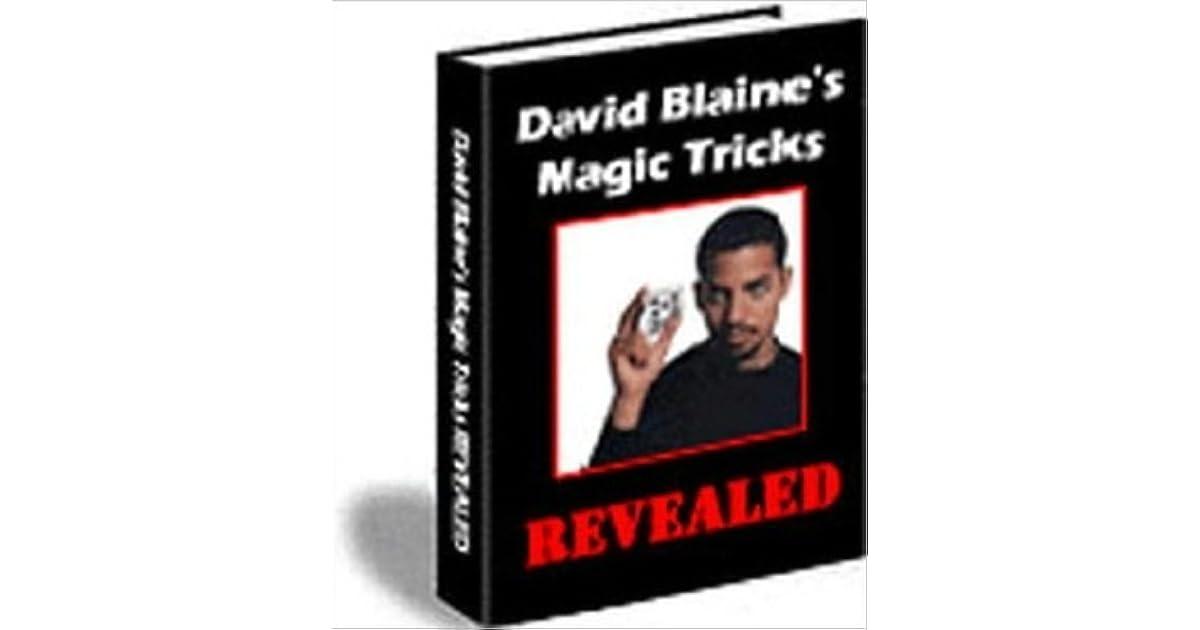 David blaines magic Revealed