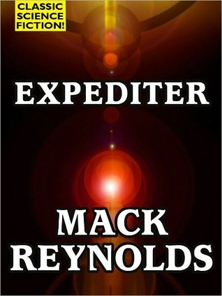 Mack Reynolds - Expediter