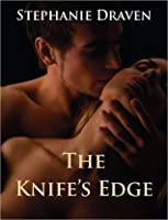 The Knife's Edge: An Erotic Short Story