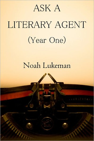 Ask a Literary Agent, Year One