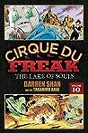 Cirque Du Freak The Lake of Souls, Vol. 10
