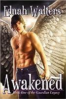 Awakened (The Guardian Legacy, #1)