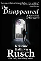 The Disappeared (Retrieval Artist, #1)