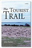 Tourist Trail: A Novel