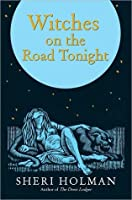 The Witches on the Road Tonight