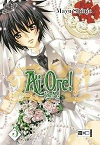 Ai Ore! Love me! Vol. 6