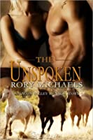The Unspoken (A Macon Valley Ménage, #3)