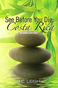 See Before You Die: Costa Rica