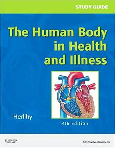 the human body in health and illness by barbara herlihy rh goodreads com Anatomy Muscles Study Guide Anatomy Muscles Study Guide