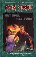 Het spel met vuur (Fear Street, #11)