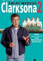 I jeszcze jedno... Świat według Clarksona 2