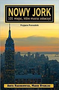 Nowy Jork - 101 miejsc, które musisz zobaczyć