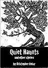 Quiet Haunts and Other Stories