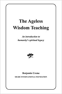 The Ageless Wisdom Teaching - An introduction to humanity