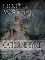 Silent Vows (MacCoinnich Time Travel Trilogy, #2)