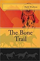 The Bone Trail