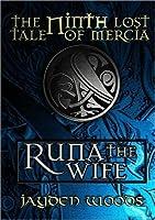 Runa the Wife (Lost Tales of Mercia #9)