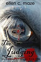 The Judging: The Corescu Chronicles Book One