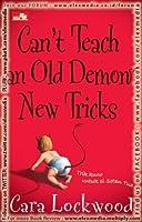 Can't Teach an Old Demon New Tricks  (Trik Kuno Untuk Si Setan Tua)