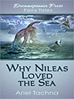 Why Nileas Loved the Sea