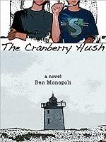 The Cranberry Hush