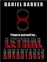 Lethal Advantages