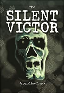 The Silent Victor (Beginnings #1)